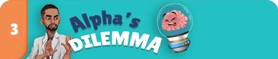 CH3.Aplha-Dilemma